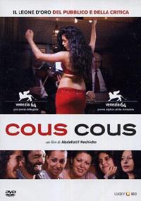Cous cous [DVD] / un film di Abdellatif Kechiche ; sceneggiatura originale Abdellatif Kechiche ; adattamento e dialoghi Abdellatif Kechiche e Ghalya Lacroix