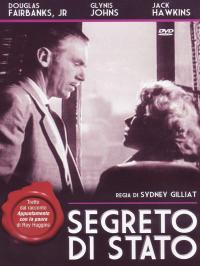 Segreto di stato / regia di Sydney Gilliat ; tratto dal racconto Appuntamento con la paura di Roy Huggins ; sceneggiatura Sydney Gilliat
