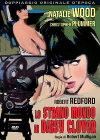 Lo strano mondo di Daisy Clover / regia di Robert Mulligan ; sceneggiatura Gavin Lambert