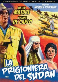 La prigioniera del Sudan / regia di Jacques Tourneur ; sceneggiatura Anthony Veiller, Paul Dudley