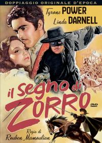 Il segno di Zorro [VIDEOREGISTRAZIONE]
