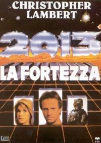 2013, la fortezza