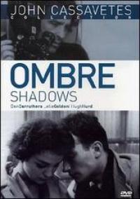 Ombre [DVD] / un film di John Cassavetes