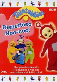 Dispettoso Noo-noo!