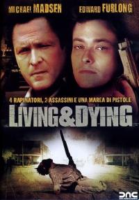 Living & dying [DVD]