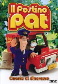 Il postino Pat [DVD]. Caccia al dinosauro / regia Chris Taylor