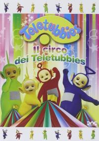 Il circo dei Teletubbies