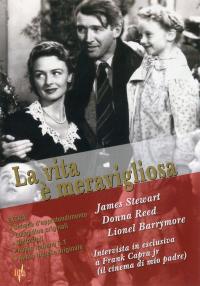 La vita è meravigliosa [DVD] / regia Frank Capra ; musica Dimitri Tiomkin ; soggetto Philip Van Doren Stern