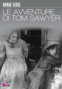 Le avventure di Tom Sawyer [VIDEOREGISTRAZIONE]