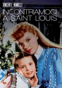 Incontriamoci a Saint Louis