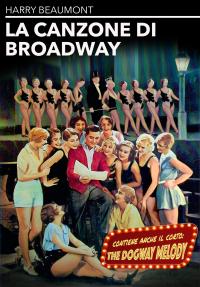 La canzone di Broadway [VIDEOREGISTRAZIONE]