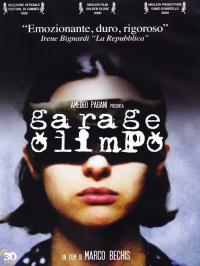 Garage Olimpo / un film di Marco Bechis ; scritto da Marco Bechis e Lara Fremder ; Jacques Lederlin musica