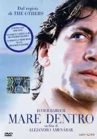 Mare dentro [Videoregistrazione] / un film di Alejandro Amenábar ; sceneggiatura di Alejandro Amenábar e Mateo Gil ; musiche di Alejandro Amenábar