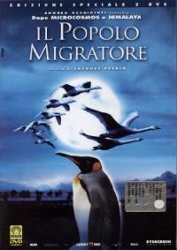 Il popolo migratore [DVD] / un film di Jacques Perrin. 1: Il film [DVD]