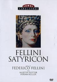 Fellini Satyricon [DVD] / regia di Federico Fellini