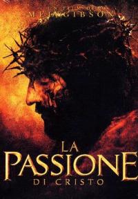 La passione di Cristo [Videoregistrazione] / regia di Mel Gibson ; soggetto e sceneggiatura di Benedict Fitzgerald, Mel Gibson ; musiche di John Debney