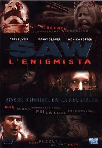 Saw : l'enigmista [Videoregistrazione] / diretto da James Wan ; scritto da Leigh Whannell ; musica di Charlie Clouser
