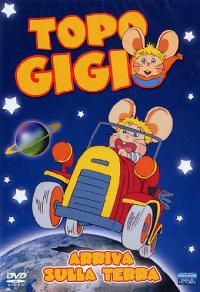 Topo Gigio arriva sulla terra [DVD] / by Maria Perego ; Topo Gigio's voice: Peppino Mazzullo