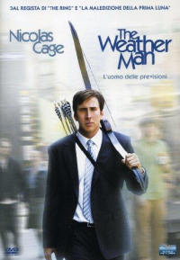 The Weather Man = L'uomo delle previsioni / regia di Gore Verbinski
