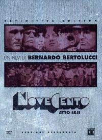 Novecento : atto I & II / regia di Bernardo Bertolucci