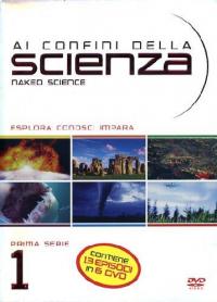 Ai confini della scienza. Prima serie