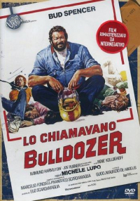 Lo chiamavano Bulldozer / regia di Michele Lupo