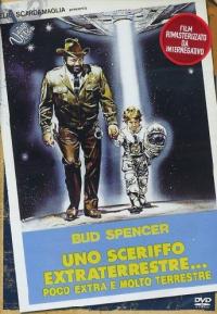 Uno sceriffo extraterrestre ... poco extra e molto terrestre [DVD]