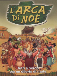 L'arca di Noè [DVD] / directed by Juan Pablo Buscarini ; written by Axel Nacher, Fernando H. Schmidt Bescio ; adapted screenplay Enrique A. Cortés ; original music by Daniel Tarrab & Andrés Goldstein
