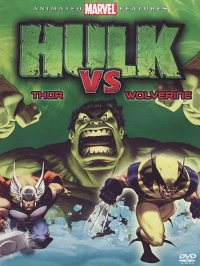 Hulk vs Thor ; Hulk vs Wolverine [DVD] / supervising director: Frank Paur ; screenplay by Christopher Yost