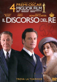 Il discorso del re [DVD] / [con] Colin Firth, Geoffrey Rush, Helena Bonham Carter ; [regia di Tom Hooper]