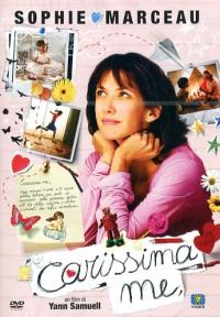 Carissima me [Videoregistrazione] / un film di Yann Samuell ; sceneggiatura di Yann Samuell ; musiche di Cyrille Aufort