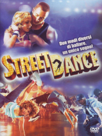 Streetdance [DVD] / directed by Max and Dania ; written by Jane English