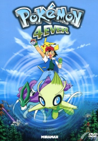 Pokémon 4ever [DVD]