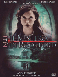 1921 : Il mistero di Rookford / directed by Nick Murphy ; music by Daniel Pemberton  ; screenplay by Stephen Volk and Nick Murphy