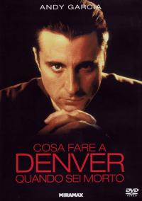 Cosa fare a Denver quando sei morto [DVD]