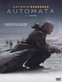 Automata [DVD] / un film di Gabe Ibanez ; scritto da Gabe Ibanez, Igor Legarreta Gomez, Javier Sanchez Donate ; musiche Zacarias M. De La Riva