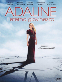 Adaline, l'eterna giovinezza [DVD]
