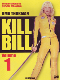 Kill Bill: Volume 1 [VIDEOREGISTRAZIONE]