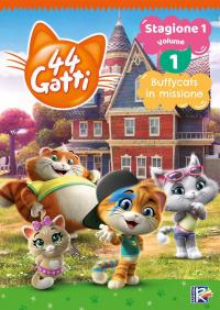 44 gatti. Stagione 1. Volume 1, Buffycats in missione