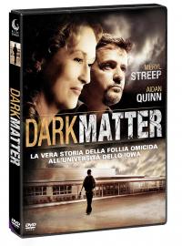 Dark matter [VIDEOREGISTRAZIONE]