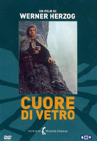 Cuore di vetro [DVD] / un film di Werner Herzog ; musica Popol Vuh ; sceneggiatura originale Werner Herzog ; adattamento Herbert Achternbusch