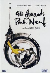 Gli amanti del Pont-Neuf [DVD]