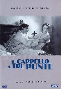 Il cappello a tre punte / regia di Mario Camerini
