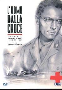 L'uomo dalla croce [DVD] / regia : Roberto Rossellini