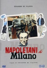 Napoletani a Milano [Videoregistrazione]