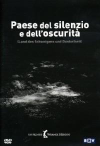 Paese del silenzio e dell'oscurità [DVD] / regia, soggetto e sceneggiatura Werner Herzog