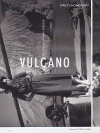 Vulcano / un film di William Dieterle ; soggetto Renzo Avanzo, Mario Chiari ; sceneggiatura Piero Tellini, Victor Stoloff ; dialoghi italiani Vitaliano Brancati ; musiche Enzo Masetti