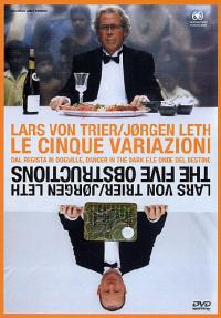 Le cinque variazioni [DVD] / Lars von Trier ; sceneggiatura Lars von Trier, Jorgen Leth