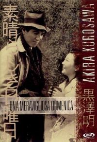Una meravigliosa domenica [DVD] / regia Akira Kurosawa ; sceneggiatura Akira Kurosawa, Keinosuke Uegusa ; musiche Tadashi Hattori