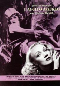 L'angelo azzurro [DVD] / regia Joseph von Sternberg ; sceneggiatura di Carl Zuckmayer ... [et al.] ; dal romanzo Il professor Unrat di Heinrich Mann ; musiche di Frederick Hollander
